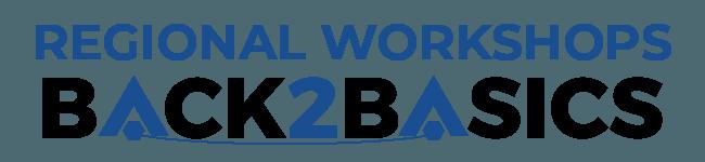 Regional Workshops - Back2Basics